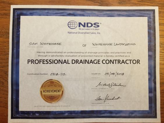 Whitehouse Landscaping's Professional Drainage Contractor Certification